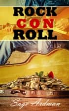 Rock Con Roll ebook by Sage Ardman