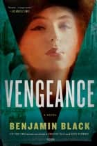 Vengeance ebook by Benjamin Black
