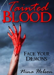 Tainted Blood: Face Your Demons