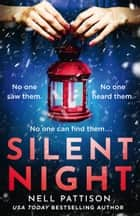 Silent Night ebook by Nell Pattison