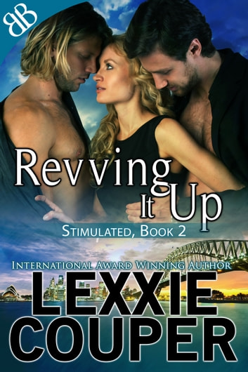 Revving It Up ebook by Lexxie Couper
