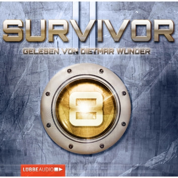 Survivor , 2, 8: Glaubenskrieger audiobook by Peter Anderson