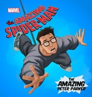 Amazing Spider Man, The: Amazing Peter Parker, The ebook by Disney Book Group
