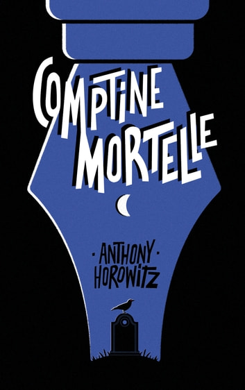 Comptine mortelle ebook by Anthony Horowitz