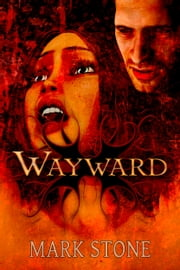 Calasade: Wayward (Greco-Roman Fantasy Graphic Novel) ebook by Mark Stone