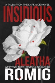 Insidious ebook by Aleatha Romig