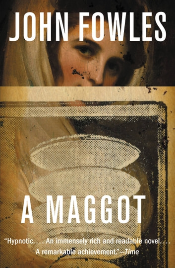 A Maggot ebook by John Fowles