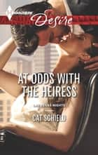 At Odds with the Heiress ekitaplar by Cat Schield