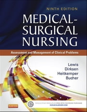Medical-Surgical Nursing - Assessment and Management of Clinical Problems, Single Volume ebook by Sharon L. Lewis,Shannon Ruff Dirksen,Margaret M. Heitkemper,Linda Bucher