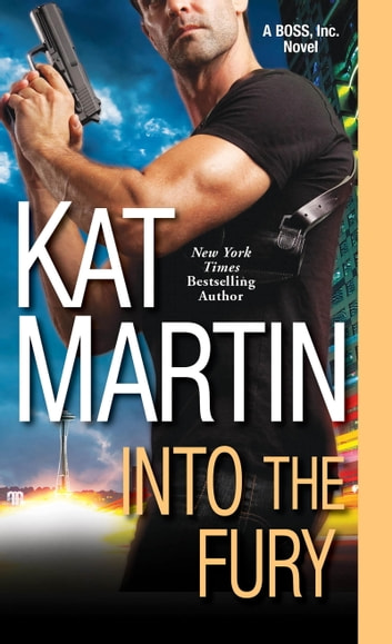 Into the Fury ebook by Kat Martin