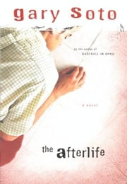 The Afterlife ebook by Gary Soto