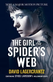 The Girl in the Spider's Web - A Dragon Tattoo story ekitaplar by David Lagercrantz, George Goulding