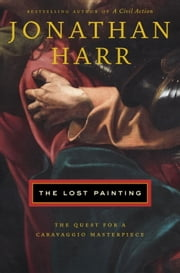 The Lost Painting ebook by Jonathan Harr