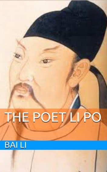 The Poet Li Po ebook by Bai Li,Arthur Waley