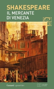 Il mercante di Venezia. Con testo a fronte ebook by William Shakespeare