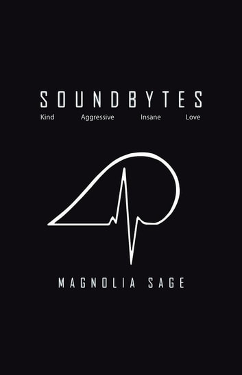 Soundbytes eBook by Magnolia Sage