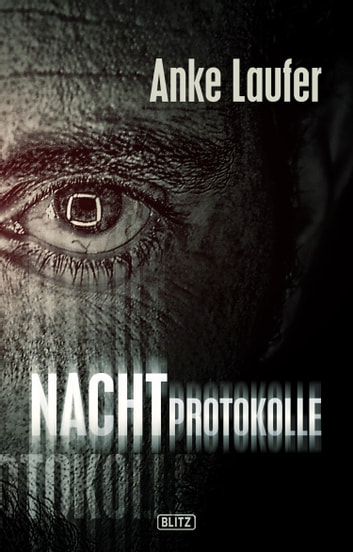 Phantastische Storys 08: Nachtprotokolle ebook by Anke Laufer