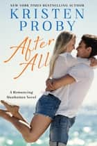 After All - A Romancing Manhattan Novel ebook by