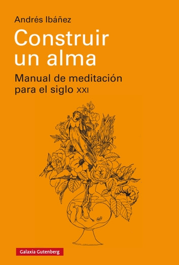 Construir un alma ebook by Andrés Ibáñez