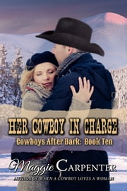 Her Cowboy In Charge ebook by Maggie Carpenter