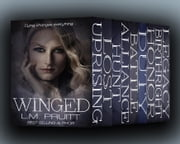 Winged: The Complete Box Set ebook by L.M. Pruitt