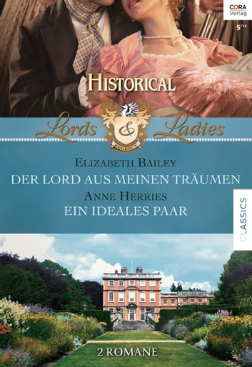 Historical Lords & Ladies Band 45 ebook by Anne Herries,Elizabeth Bailey