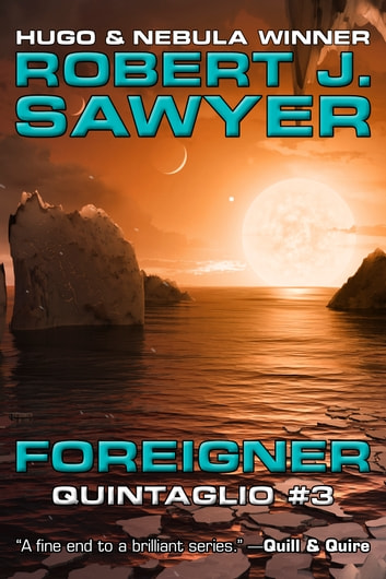 Foreigner ebook by Robert J. Sawyer