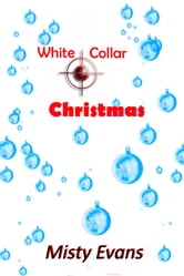 White Collar Christmas ebook by Misty Evans