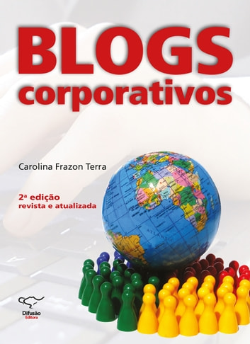Blogs corporativos ebook by Carolina Frazon Terra