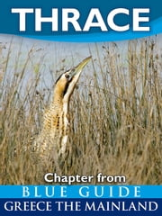 Thrace (Greece) - Chapter from Blue Guide Greece the Mainland ebook by Blue Guides