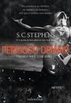 Perigoso demais ebook by S. C. Stephens