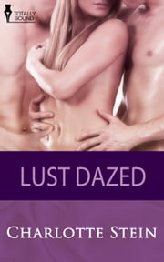 Lust Dazed ebook by Charlotte Stein