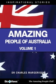 Amazing People of Australia - A Short eBook - Inspirational Stories ebook by Charles Margerison
