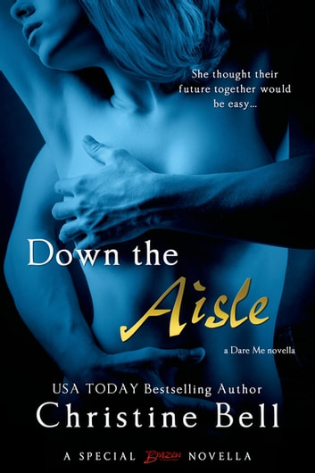 Down The Aisle Ebook By Christine Bell 9781622663545 Rakuten Kobo