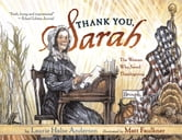 Thank You, Sarah - The Woman Who Saved Thanksgiving (with audio recording) ebook by Laurie Halse Anderson