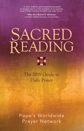 Sacred Reading - The 2019 Guide to Daily Prayer ebook by Pope's Worldwide Prayer Network