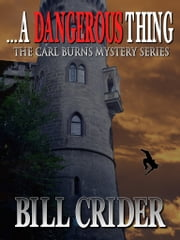 …A Dangerous Thing ebook by Bill Crider