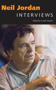 Neil Jordan - Interviews ebook by Carole Zucker