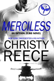 MERCILESS - An Option Zero Novel ebook by Christy Reece