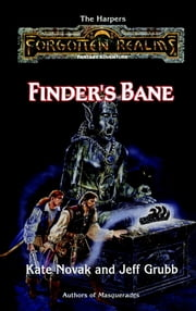 Finder's Bane - Forgotten Realms ebook by Kate Novak,Jeff Grubb