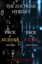 A Zoe Prime Mystery Bundle: Face of Murder (#2) and Face of Fear (#3) ebook by