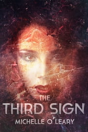 The Third Sign ebook by Michelle O'Leary