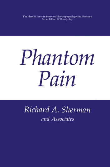 Phantom Pain ebook by Richard A. Sherman