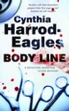 Body Line ebook by Cynthia Harrod-Eagles