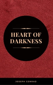 The Heart of Darkness ebook by Joseph Conrad