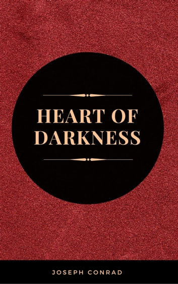 The heart of darkness ebook by joseph conrad 9782377932276 the heart of darkness ebook by joseph conrad fandeluxe Gallery