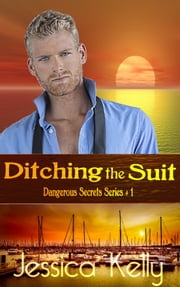 Ditching the Suit ebook by Jessica Kelly