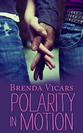 Polarity in Motion ebook by Brenda Vicars