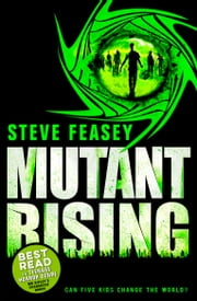 Mutant Rising ebook by Steve Feasey
