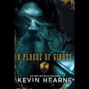 A Plague of Giants audiobook by Kevin Hearne